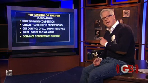 Glenn Beck - 20110325 - The Fed - 01 - h/t FoxNews.com